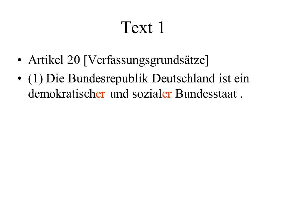 Text 1 Artikel 20 [Verfassungsgrundsätze]